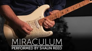 Lincoln Brewster - Miraculum Guitar Cover By Shaun Reed - Live