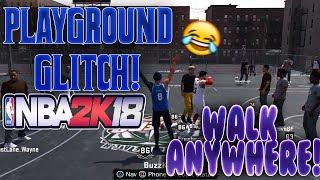 NBA 2K18 GLITCH! WALK ON EVERY COURT ON PLAYGROUND! - NBA 2K18 PLAYGROUND