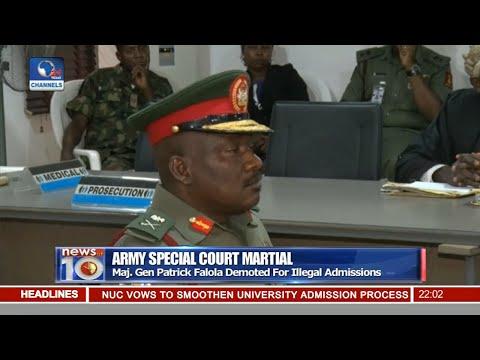 News@10: Court Martial Demotes Major General To Brigadier General
