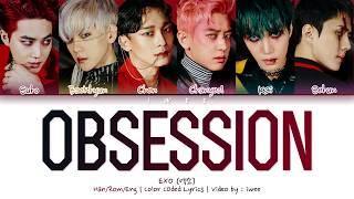 Download lagu EXO - OBSESSION Color Coded Lyrics/한국어 가사