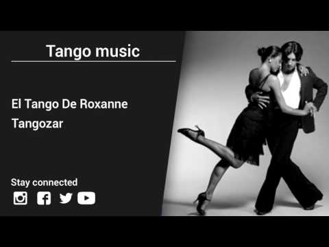 Tangozar – El Tango De Roxanne - Tango music