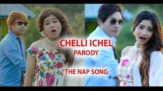 CHELLI ICHEL PARODY ( MANIPURI PARODY VIDEO 2019 )