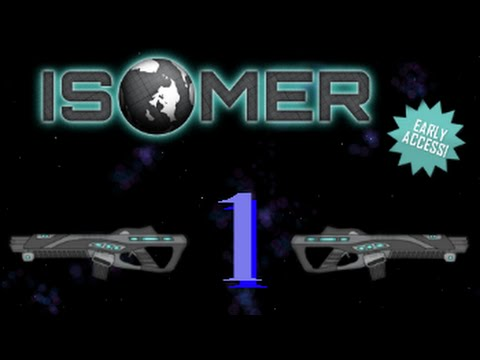 Isomer Pt.1: The Aliens Have Landed!