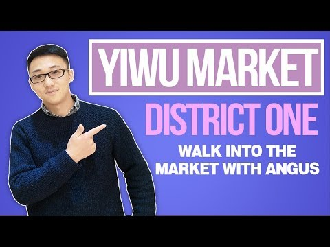 Yiwu Market District One | Walk into the Market with Angus