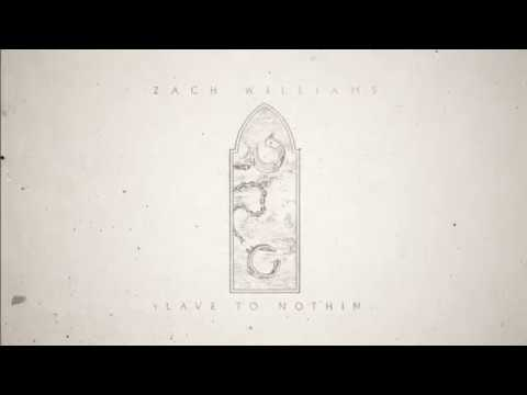 Zach Williams - Slave to Nothing (Official Lyric Video)