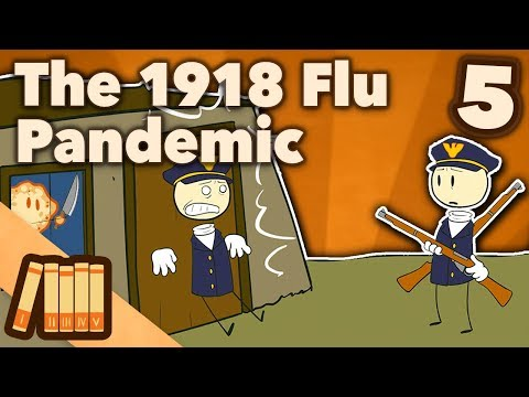 The 1918 Flu Pandemic - Leviathan - Extra History - #5