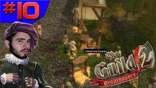 NOSSA PRIMEIRA EXECUÇÃO!!! - The Guild 2 Renaissance #10 - (Gameplay/PC/PT-BR) HD