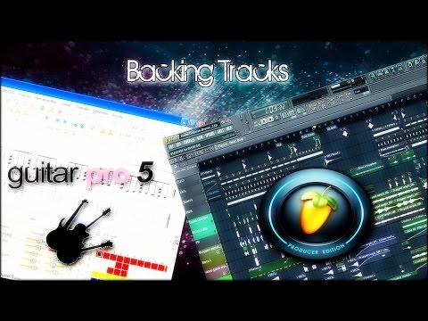FL 11 y Guitar Pro - Backing Tracks (Musicos, Dj´s y Beatmakers)