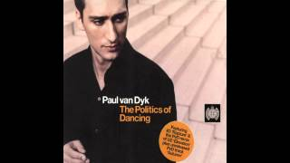Paul van Dyk - The Politics of Dancing CD 1