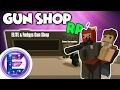 GUN SHOP RP - Trying to make some MONEY ?! - Unturned Roleplay ( Funny Moments )