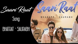 Saari Raat : Bharatt-Saurabh | Latest Hindi Song 2020 | MuzicX Beat