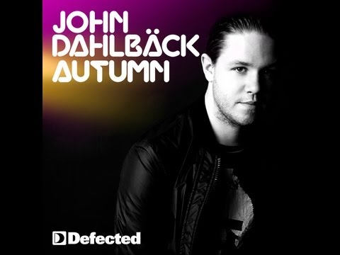 John Dahlbäck - Autumn (Defected Records)