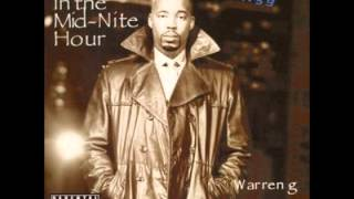 Warren G - In The Mid Nite Hour feat Nate Dogg