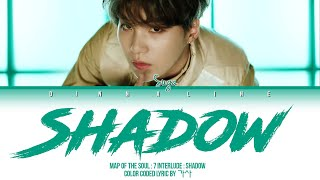 Gambar cover BTS SUGA Interlude : Shadow Lyrics (방탄소년단 슈가) (Color Lyrics Eng/Rom/Han by 가사 )