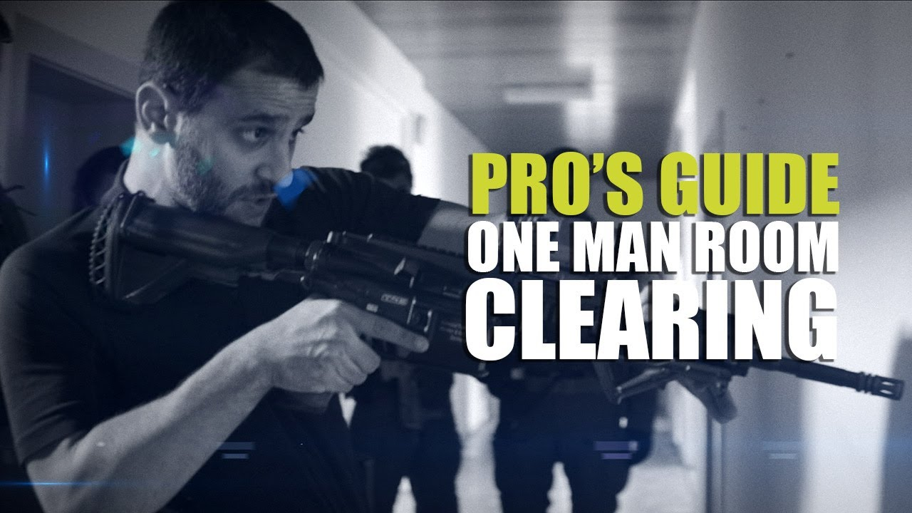 Pros guide to CQB One man room clearing