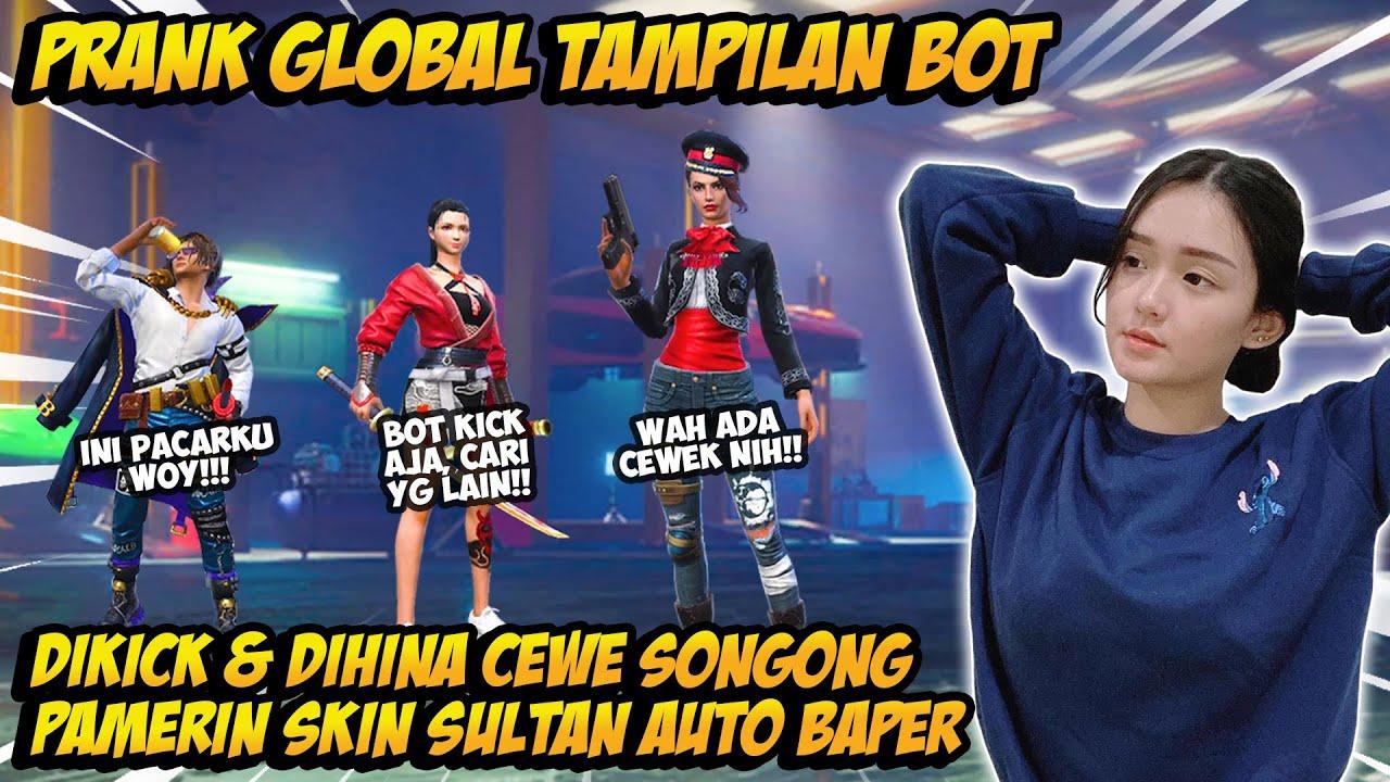 PRANK GLOBAL PAKE TAMPILAN BOT DIHINA CEWE MASTER SONGONG BAPERIN SAMPE DIAJAK NIKAH - FREE FIRE