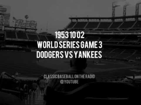 1953 10 02 World Series Game 3 Dodgers vs Yankees Radio Broadcast and Recreation OTR