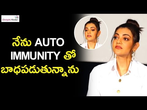 All These Days Before Kavacham I'm Suffering From Auto Immunity Disease Says Kajal