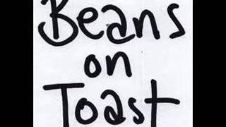 BEANS ON TOAST - HIPPY CRACK