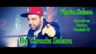 Florin Salam - Vreau sa mi impart viata cu tine ( By Yonutz Salam )