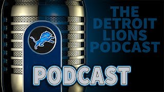 Detroit Lions Podcast: Lions Picking Up Steam