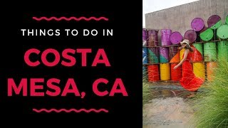 The Best Things to Do in Costa Mesa CA: a Weekend Guide | Marcie in Mommyland