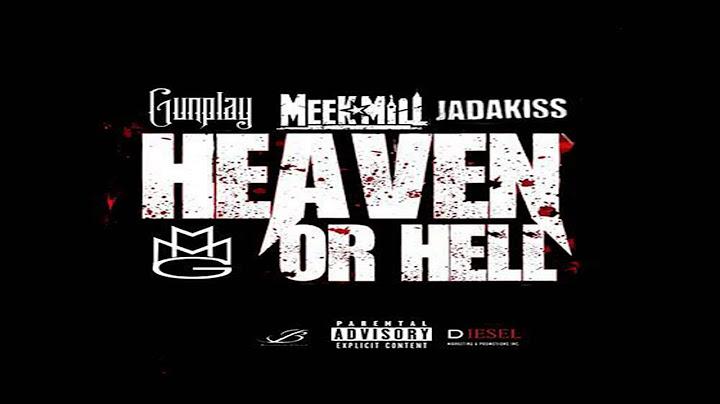 gunplay  heaven or hell remix ft meek mill jadakiss  guordan banks