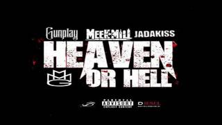 Gunplay - Heaven Or Hell (Remix) ft. Meek Mill, Jadakiss & Guordan Banks