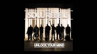 "The Soul Rebels - ""Let Your Mind Be Free"""