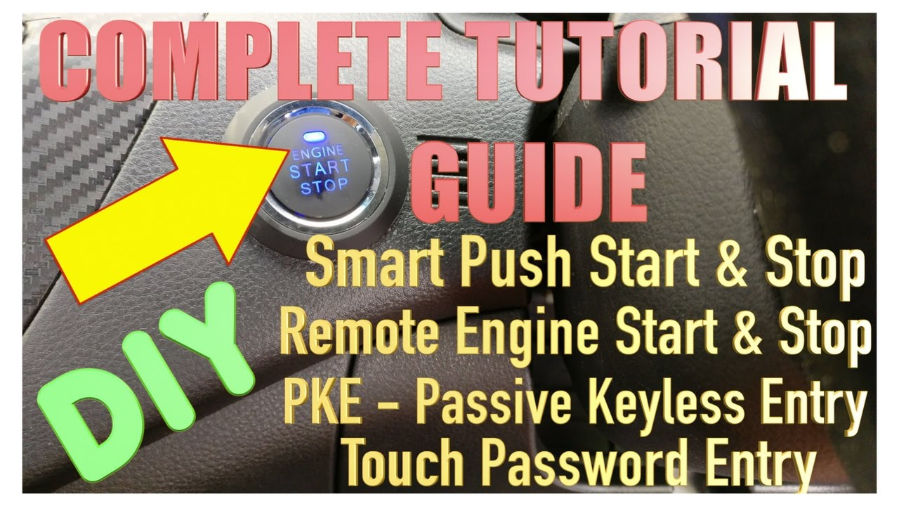 hight resolution of  diy start stop button with passive keyless entry the auto diy guy