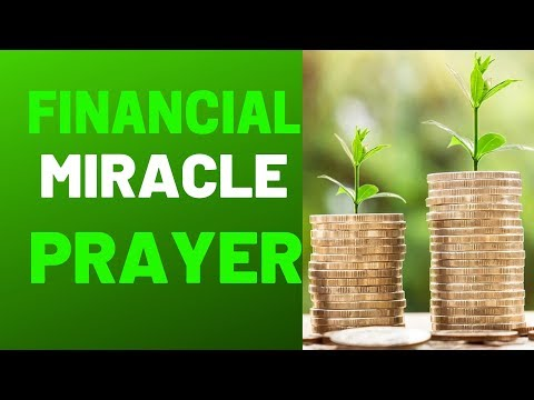 MIRACLE PRAYER THAT WORKS IMMEDIATELY - FINANCIAL MIRACLE PRAYER