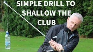 HOW TO SHALLOW THE GOLF CLUB WITH ONE SIMPLE DRILL