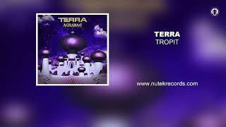 TERRA - Tropit