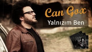 Can Gox - Yalnızım Ben Video