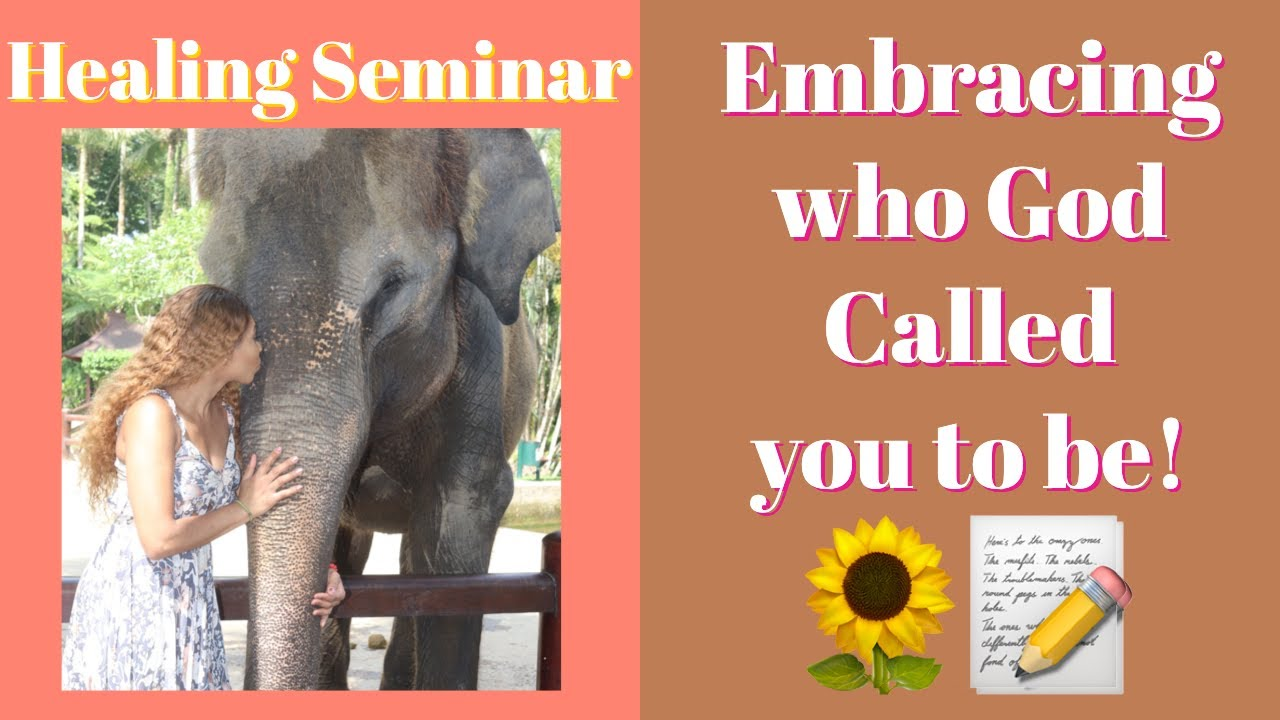 EMBRACING WHO GOD CALLS YOU TO BE!