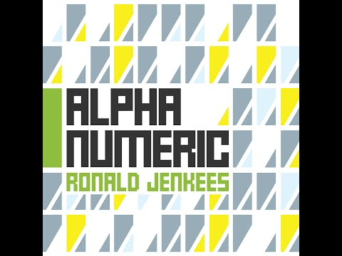 Ronald Jenkees - Alpha Numeric