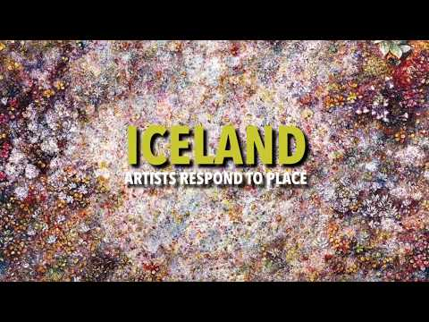 Iceland: Artists Respond to Place