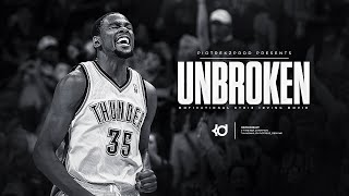 Kevin durant - unbroken - motivation (workout) ᴴᴰ