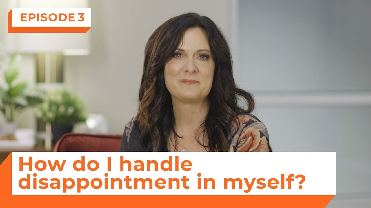 How Do I Handle Disappointment In Myself? | eStudies with Lysa TerKeurst | Episode 3