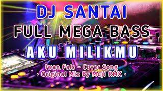DJ AKU MILIKMU MALAM INI - DJ MALAM TAHUN BARU 2020