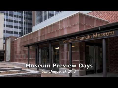 Benjamin Franklin Museum Preview