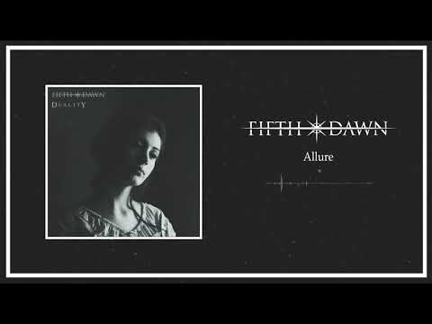 FIFTH DAWN - Allure (Official Audio)