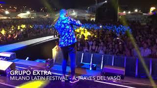 GRUPO EXTRA -   | A Traves del vaso - Milano Latin Festival