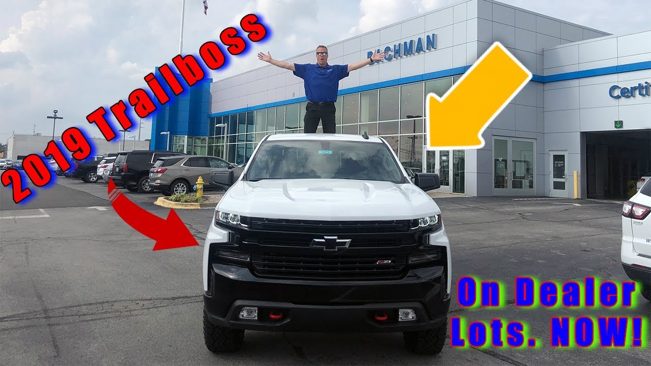 Bachman Chevrolet Louisville Kentucky >> They Are Here 2019 Silverado Trail Boss Complete Overview