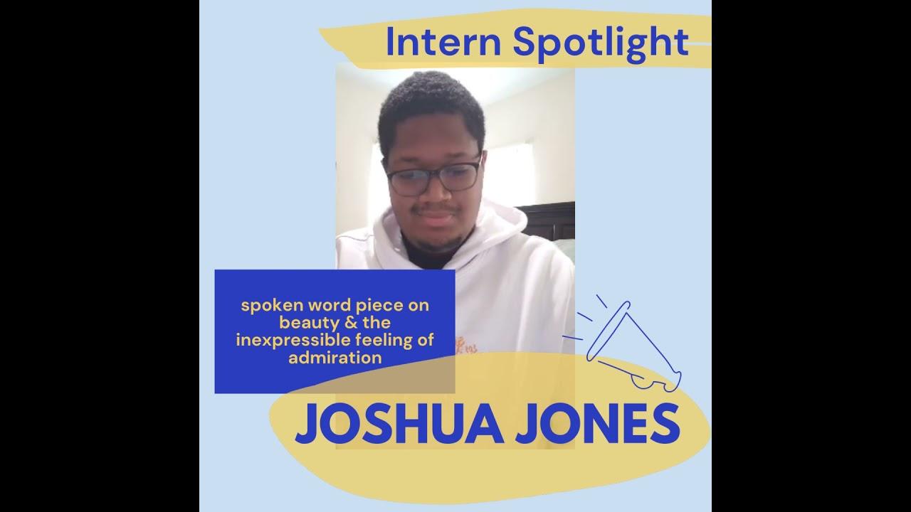 Intern Spotlight: Joshua Jones