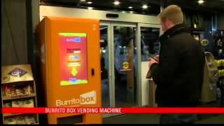 First Ever Burrito Vending Machine