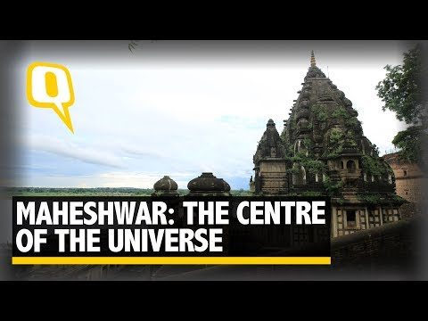 Maheshwar: The Centre Of The Universe