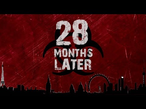 28 Months Later: Trailer 2.0 [UNOFFICAL] - YouTube