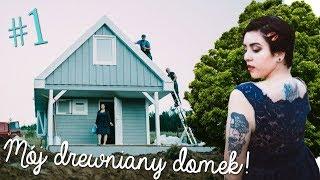 #1 PIERWSZY ODCINEK - Mój drewniany domek!
