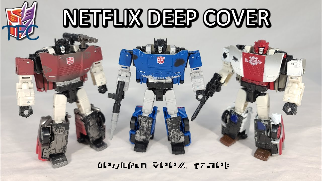 TF Collector Netflix WFC Deep Cover Review!